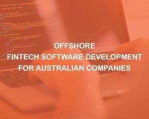 Offshore Fintech software development